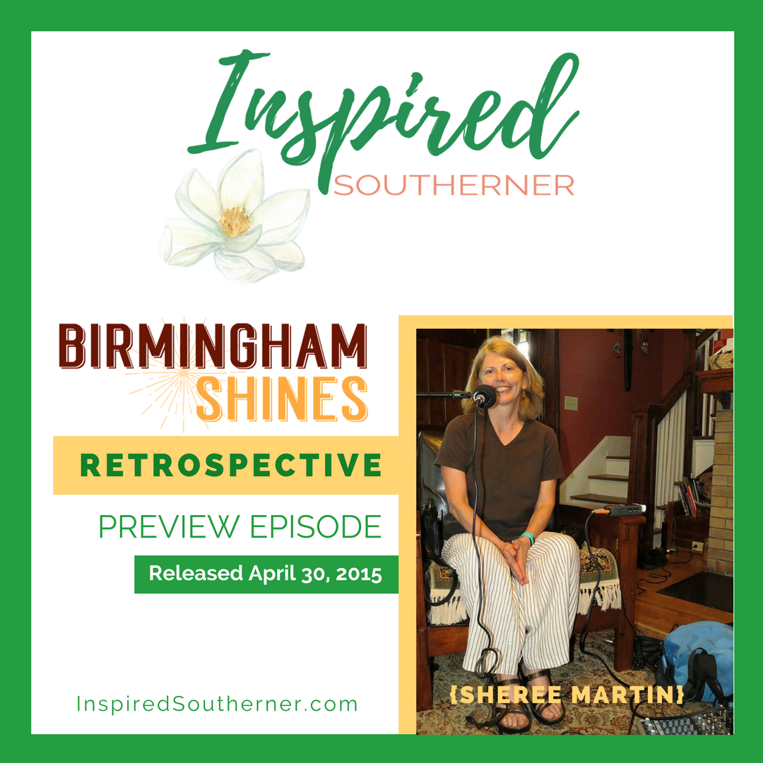 Sheree Martin - Birmingham Shines Podcast Rewind on InspiredSoutherner.com - Instagram graphic for Preview Episode