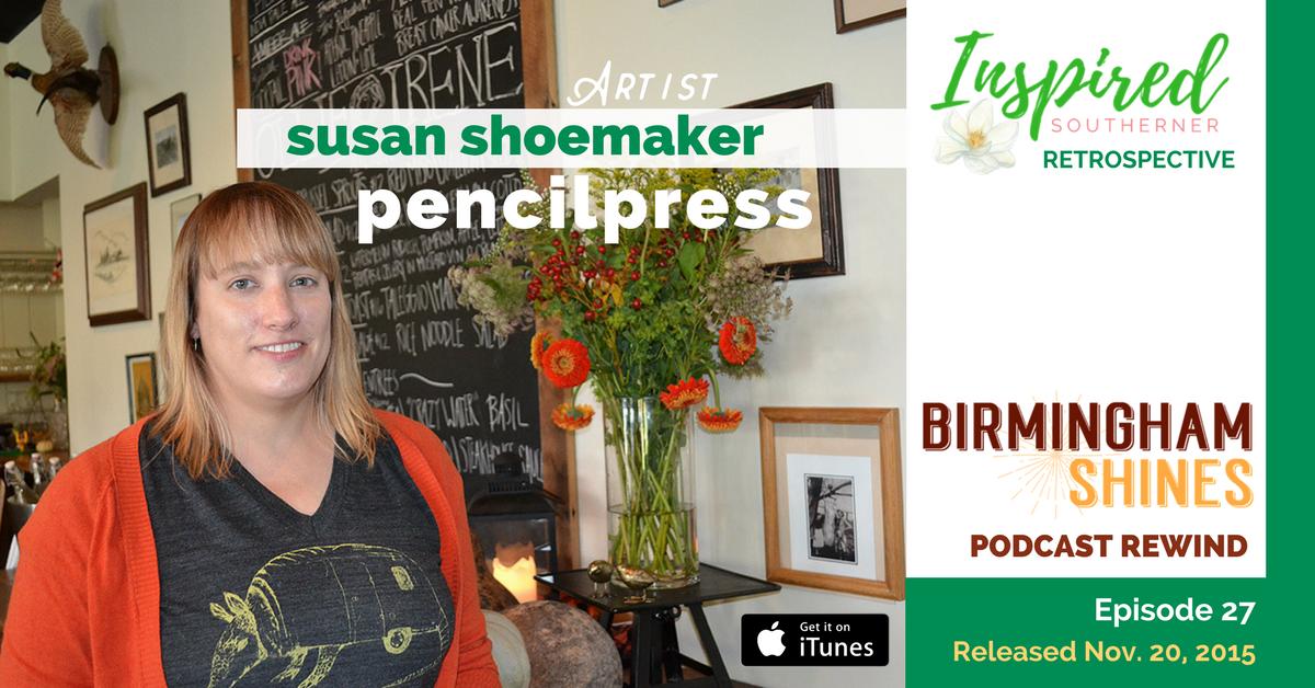 pencilpress – Susan Shoemaker – artist